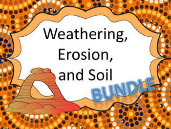 Weathering - Erosion - Soil Bundle