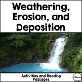 Weathering, Erosion, and Deposition {Reading Passages and Activities}