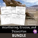 Weathering, Erosion, and Deposition- $$ Bundle $$