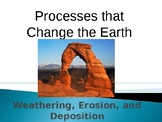 Weathering, Erosion, and Deposition Notes and Powerpoint