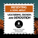 Weathering, Erosion and Deposition Song | Distance Learning or In-Class