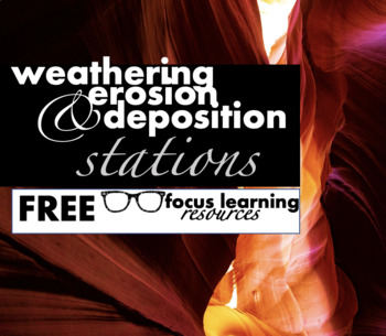 Weathering, Erosion, and Deposition Stations {FREE}