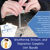 Weathering, Erosion, and Deposition Unit Bundle