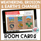 Weathering Erosion and Deposition Vocabulary Boom Cards Distance Learning