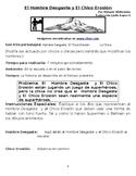 Weathering Man and Erosion Boy / El Hombre Desgaste y El C