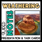 Weathering Rocks - Presentation, Guided Notes, and Task Card Review