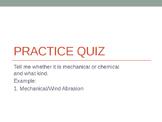 Weathering Quiz/Practice