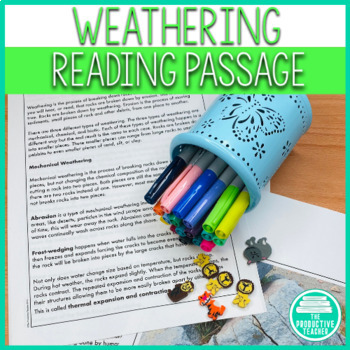 Weathering: Reading Passage, Graphic Organizer, and Questions