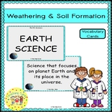Weathering Soil Formation Vocabulary Cards