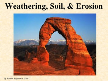 Weathering, Soil, and Erosion PPT w/Student Notes