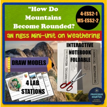 Weathering Labs and Interactive Notebook NGSS aligned 4-ESS2-1 MS-ESS2-2