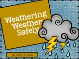 Weathering Weather Safely
