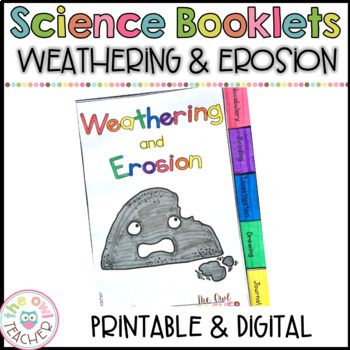 Weathering and Erosion Tabbed Booklet: Exploring Earth's Changing Surface