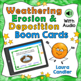 Weathering, Erosion, and Deposition Boom Cards (with Audio