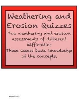 Weathering and Erosion Quizzes