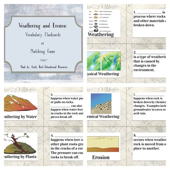 Weathering and Erosion Review: Flashcards, Vocabulary Cards, or Matching Game