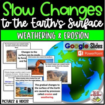 Science Weathering and Erosion - Slow Changes to Earth's Surface