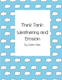 Weathering and Erosion Think Tank