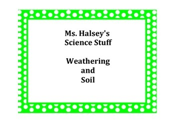 Weathering and Soil with Common Core Reading and Writing