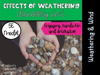 Weathering of Rocks: Effects of Wind (5E Activity)