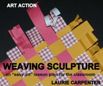 Weaving - Sculpture Revised with simplified options and holiday embellishments.