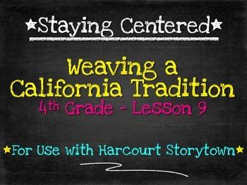 Weaving a California Tradition  4th Grade Harcourt Storyto