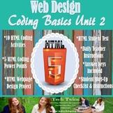 Web Design- HTML Coding Basics Unit 2