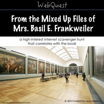 Web Scavenger Hunt: From the Mixed Up Files of Mrs. Basil E. Frankweiler