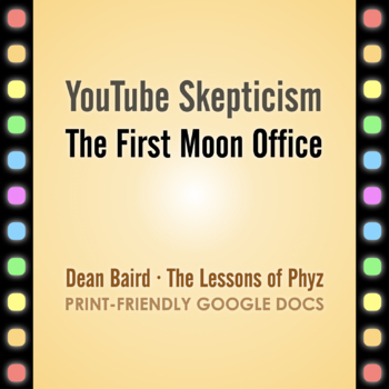 YouTube Skepticism: The First Moon Office