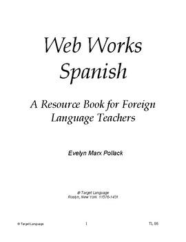 Web Works Spanish-Internet Activities for Teachers of Spanish