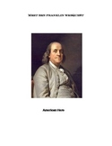 Ben Franklin- American Hero- Grades 5-8-WebQuest