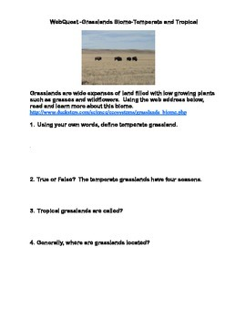 Grasslands Biome-Temperate and Tropical -WebQuest