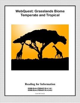 WebQuest -Grasslands Biome-Temperate and Tropical CCSS .RI