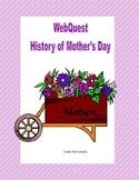 Mother's Day-Webquest