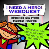 "WebQuest:  ""I Need a Hero""  Newly Updated!"
