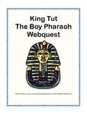 WebQuest King Tut The Boy Pharaoh