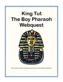 WebQuest King Tut The Boy Pharaoh
