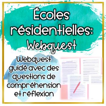 WebQuest: Les écoles résidentielles au Canada