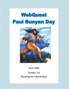 Paul Bunyan Day - Webquest