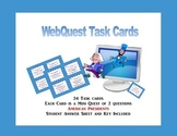 The Presidents of The United States -WebQuest Task Cards