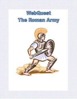 The Roman Army-Ancient Rome-Webquest
