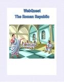 Ancient Rome -  The Roman Republic- Webquest
