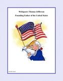 Thomas Jefferson -Founding Father  Grades 4-7-Webquest