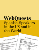 WebQuests: Spanish-Speakers in the US and in the World