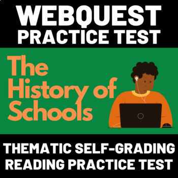WebTest: The History of Schools - Distance Learning Reading Practice FREE