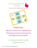 Webinars: Beyond Voice over Slideshows - Planning Tools fo