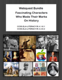 Webquest Bundle-Fascinating Characters Who Made Their Mark On History Grades 4-8