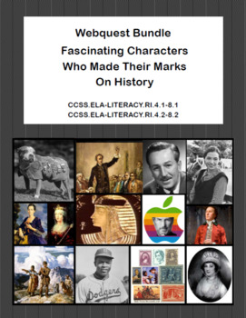 Webquest Bundle-Fascinating Characters Who Made Their Mark