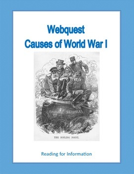 Causes Leading to World War 1- Webquest