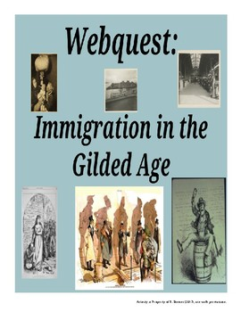Webquest: Immigration in the Gilded Age
